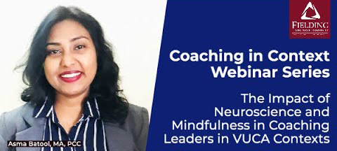 The Impact of #Neuroscience​ and #Mindfulness​ in Coaching Leaders in VUCA Contexts
