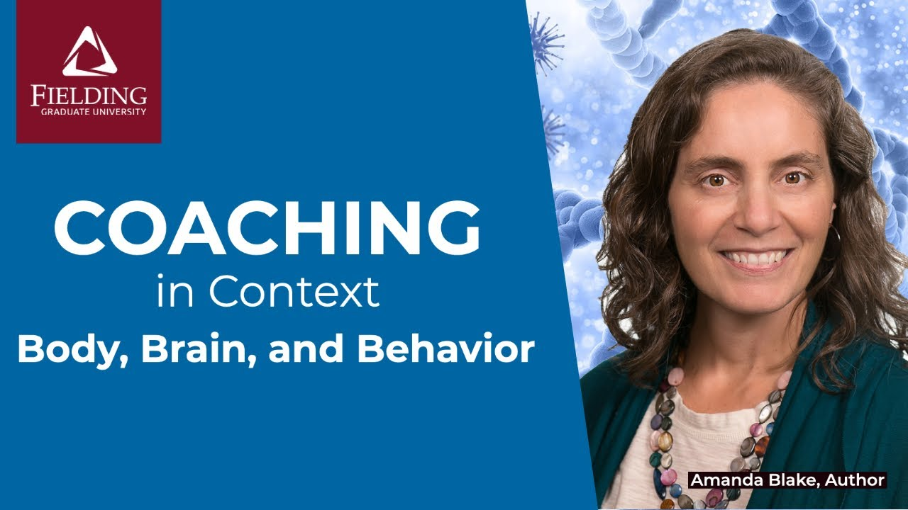 Body, Brain, and Behavior: The Neurobiology of Experiential Coaching